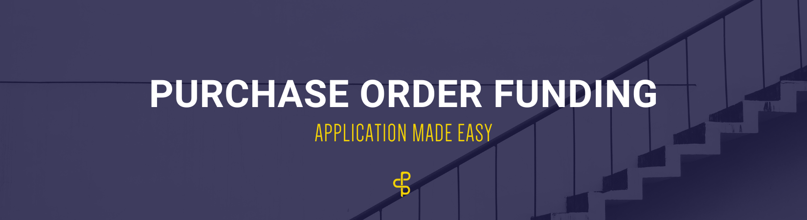 Purchase Order Funding Made Easy