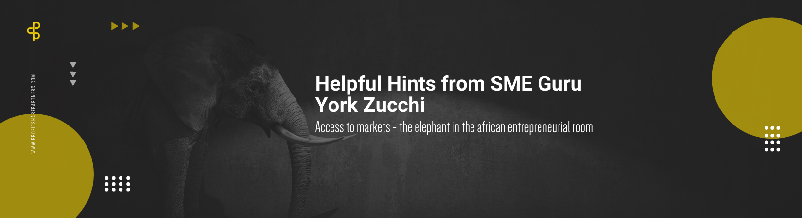 Access to Markets: The Elephant in the African Entrepreneurial Room